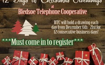 BTC's 12 DAYS OF GIVEAWAYS STARTS TOMORROW!   Come in to our Pikeville or Dunlap