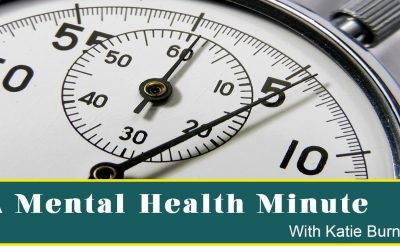 Live Well | Mental Health Minute 6 | ValleyTV