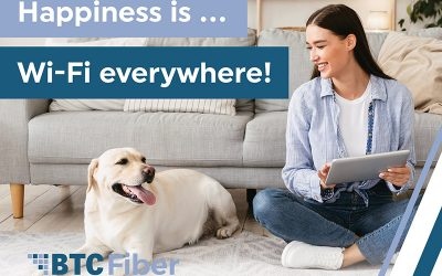 BTC Fiber can make sure you have Wi-Fi that reaches the basement, attic or even