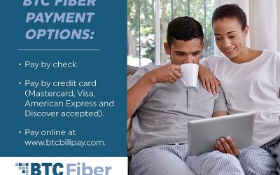 We have several safe payment options. BTC Fiber doesn't charge a fee for any of