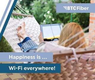 May be an image of text that says '-. BTC Fiber Happiness is... Wi-Fi everywhere!'